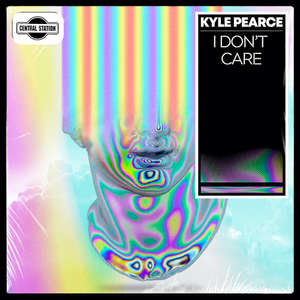 I Don't Care -  Kyle Pearce