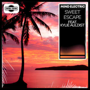 Sweet Escape -  Mind Electric feat. Kylie Auldist