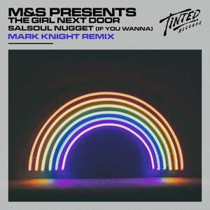 Salsoul Nugget (If You Wanna) [Mark Knight Remix]  -  M&S presents The Girl Next Door