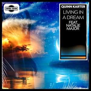 Living In A Dream -  Quinn Karter feat. Natalie-Major