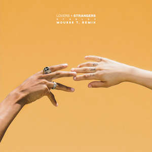Lovers + Strangers (Mousse T. Remix)  -  Starley