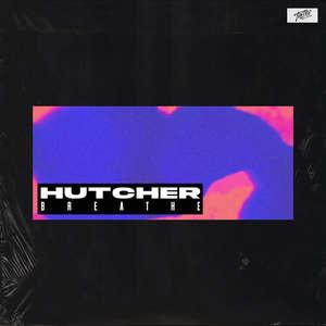 Breathe -  Hutcher
