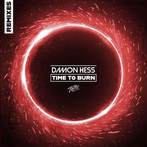 Time to Burn [Remixes]  -  Damon Hess feat. Alexy Bower