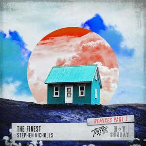 The Finest (Remixes -  Stephen Nicholls