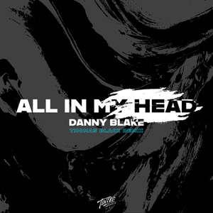All in My Head (Thomas Black Remix) -  Danny Blake