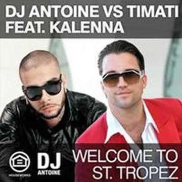 Welcome To St. Tropez -  DJ Antoine