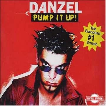 Pump It Up! (Maxi, Single) 2 versions -  Danzel