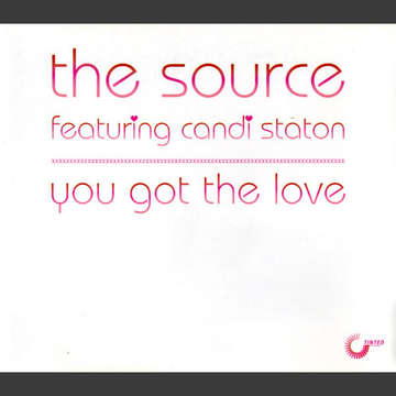 You Got The Love  -  The Source feat. Candi Staton