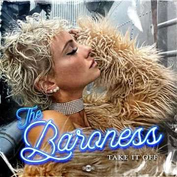 Take It Off -  The Baroness