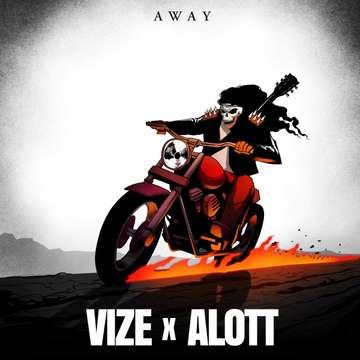 Away  -  VIZE x ALOTT