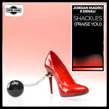 Shackles (Praise You) -  Jordan Magro, Denali