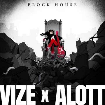 Prock House -  VIZE x ALOTT