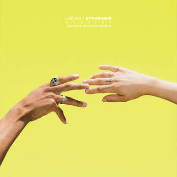 Lovers + Strangers (Jordan Magro Remix) -  Starley