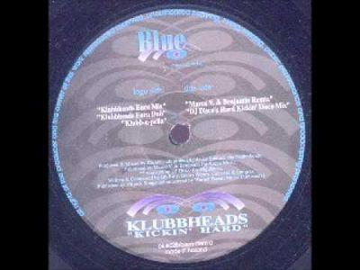 Klubbheads – Kickin' Hard