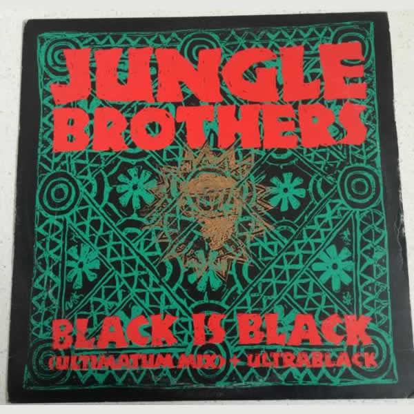 Black Is Black (Ultimatum Mix) + Ultrablack -  Jungle Brothers