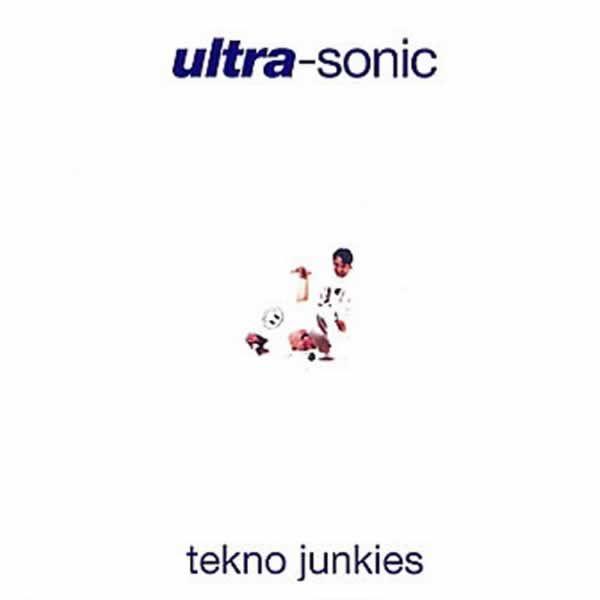 Tekno Junkies -  Ultra-Sonic