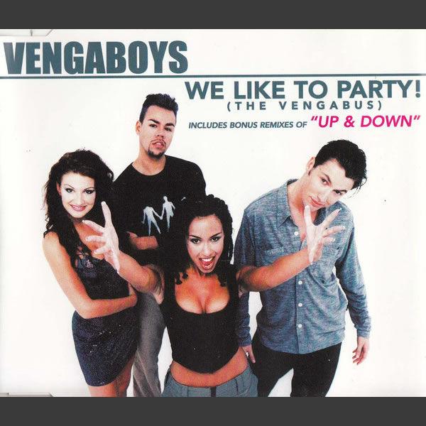 We Like To Party! (The Vengabus)  -  Vengaboys
