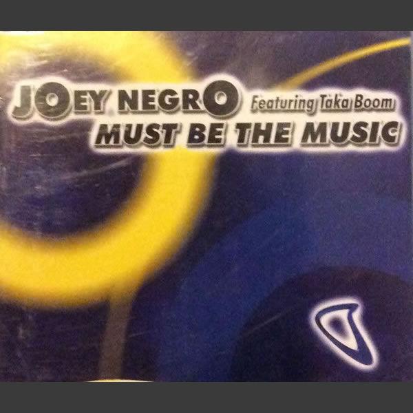 Must Be The Music -  Joey Negro