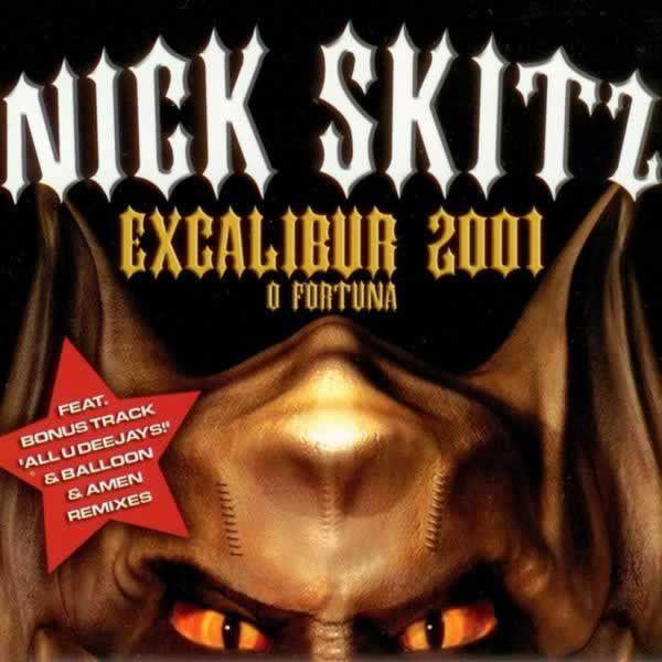 Excalibur 2001  -  Nick Skitz