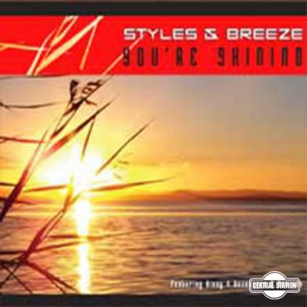 You're Shining  -  Styles & Breeze