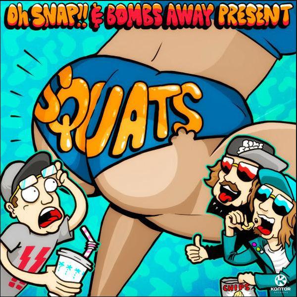 Squats  -  Oh Snap!! & Bombs Away