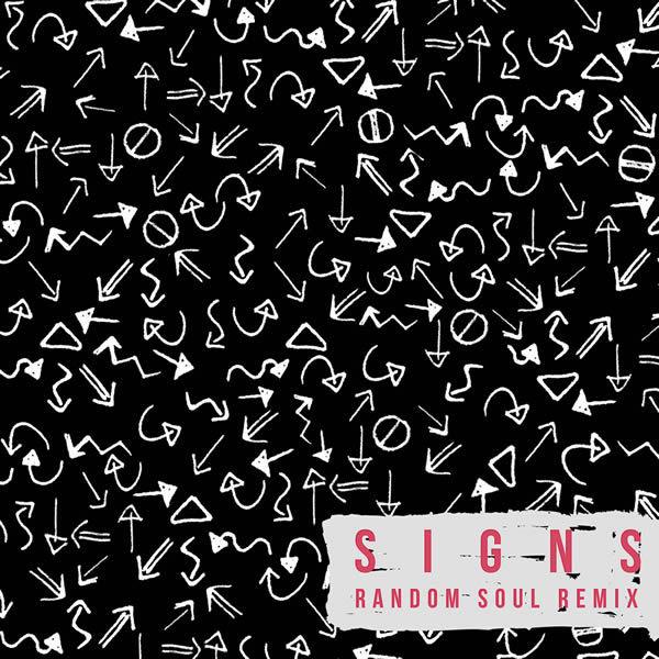 Signs (Random Soul Remix) -  Starley