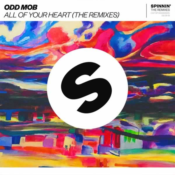 All Of Your Heart (Remixes) -  Odd Mob