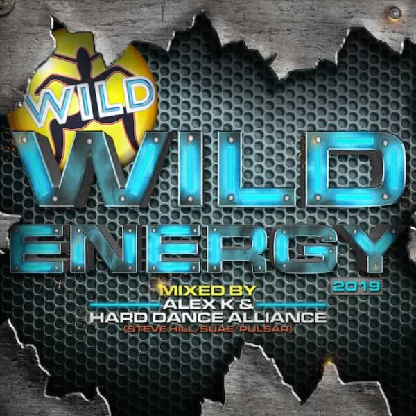 Wild Energy 2019  -  Mixed by Alex K & Hard Dance Alliance