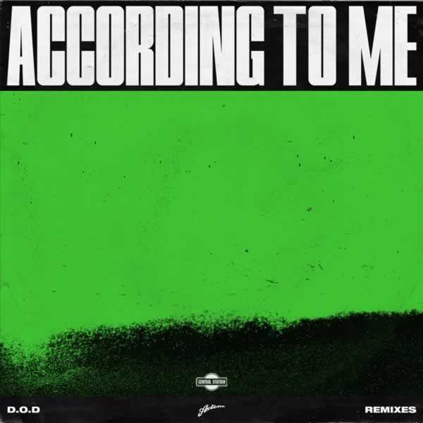 According To Me (Remixes) -  D.O.D