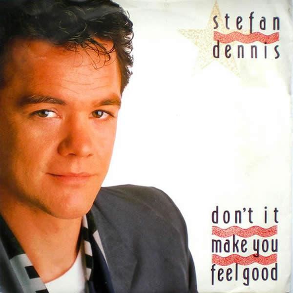 Don't It Make You Feel Good (The Dance Remix) -  Stefan Dennis