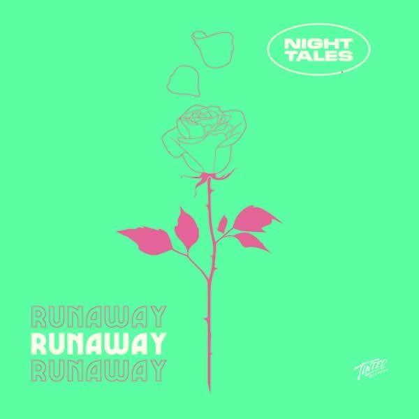Runaway -  Night Tales