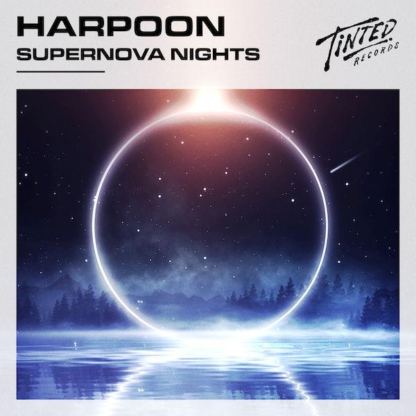 Supernova Nights E.P -  Harpoon