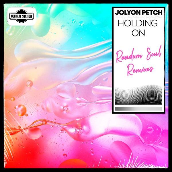 Holding on (Random Soul Remix)  -  Jolyon Petch