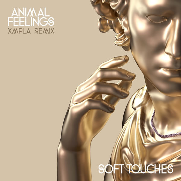 Soft Touches (feat. Thief) [XMPLA Remix]  -  Animal Feelings feat. Thief
