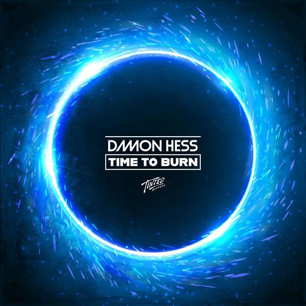 Time to Burn (feat. Alexy Bower)  -  Damon Hess feat. Alexy Bower