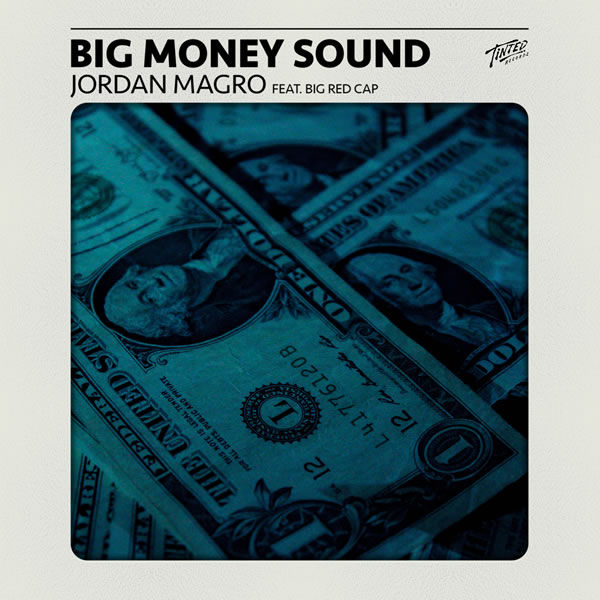 Big Money Sound -  Jordan Magro feat. BigRedCAp