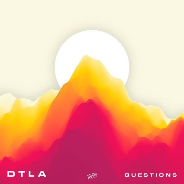 Questions -  DTLA