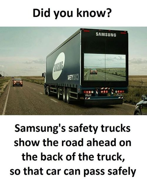 Sarcasms Joke Posted On Sep IST Witzig The - Samsung safety truck shows the road ahead so cars can safely pass