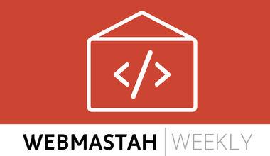 webMASTAH.weekly.055 – Spięte poślady polskiego IT 😎