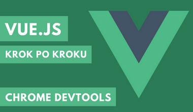 Kurs Vue.js krok po kroku – Chrome DevTools