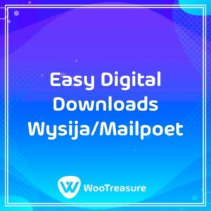 Easy Digital Downloads Wysija/Mailpoet