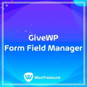 GiveWP Form Field Manager