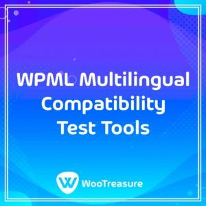 WPML Multilingual Compatibility Test Tools