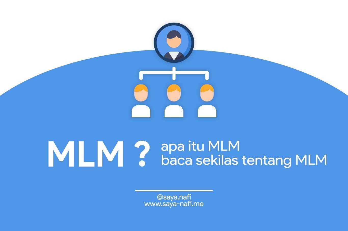 sekilas-tentang-multi-level-marketing-mlm-saya-nafi-me