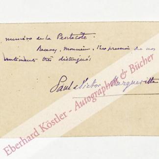 Margueritte, Paul und Victor, Schriftsteller (1869-1918 bzw. 1866-1942).