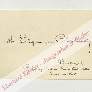 Cholnoky, Eugen (Jenö) von, Geograph (1870-1950).