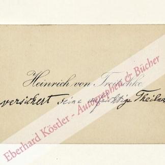 Treitschke, Heinrich von, Historiker und Publizist (1834-1896).