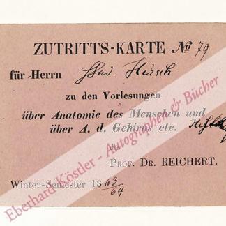 Reichert, Karl Bogislaus, Anatom (1811-1883).