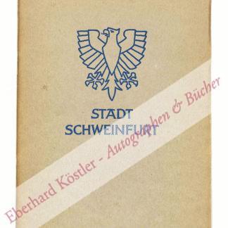 Stadtverwaltung Schweinfurt (Hrsg.)
