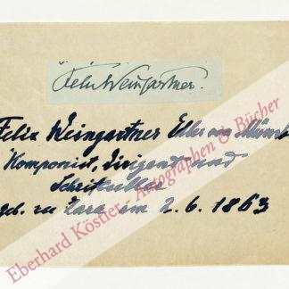 Weingartner, Felix von, Dirigent und Komponist (1863-1942).